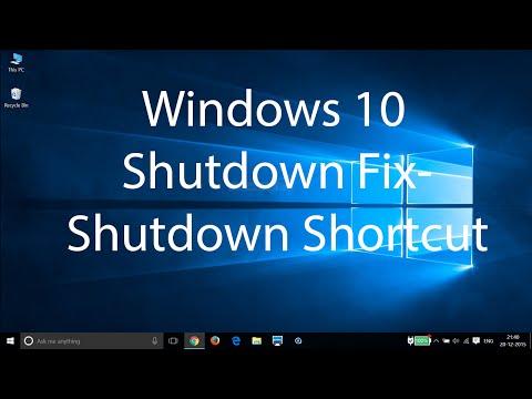 Windows 10 Shutdown Fix -Create Shutdown Shortcut on Desktop