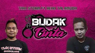 Download Mp3 Budak Cinta  Bucin  - Tian Storm Ft Rean Talamuda   Lyric