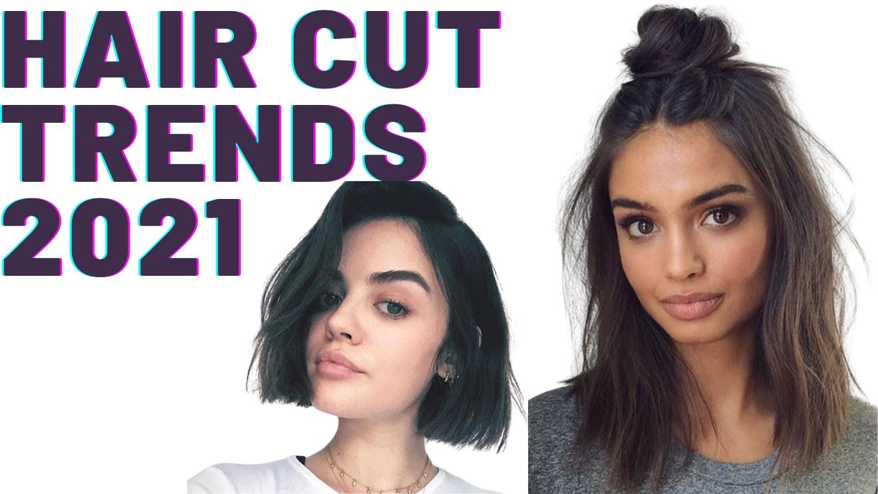 What Are The Biggest Female Haircut Trends 2021 Top Trending 2021 Autumn Winter Looks Youtube