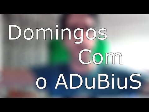 Domingos com o ADuBiuS - Momentos top do Canal Vamos recordar