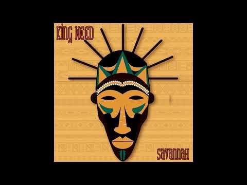 King Weed - Savannah (Full Album)