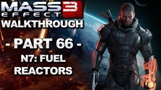 Mass Effect 3 - N7: Fuel Reactors - Walkthrough (Part 66)