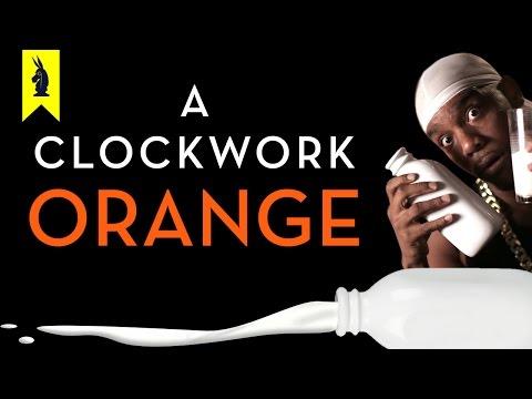 A Clockwork Orange - Thug Notes Summary & Analysis