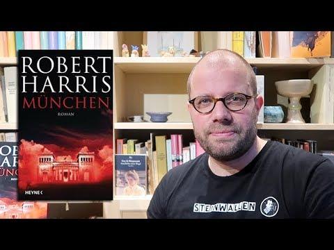Robert Harris: München - Eine Buchvorstellung (Münchner Abkommen 1938 / Appeasement / Chamberlain)