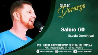 Escola dominical -  Salmo 60