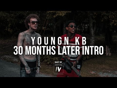 Youngn KB - 30 Months Later Intro  - [Official Music Video] - [shotbydanieliv]