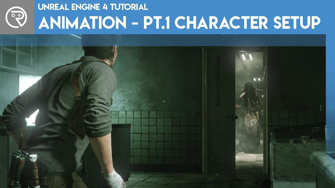 Unreal Engine 4 Tutorial - Animation Pt 1 Character Setup