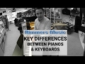 The Key Differences Between Pianos & Key