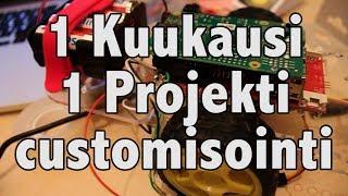 1 Kuukausi 1 Projekti - Customisointi (Päivä 12)