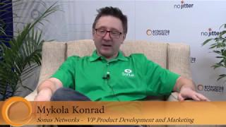 Enterprise Connect 2017 Sponsor Interview Mykola Konrad Sonus Networks