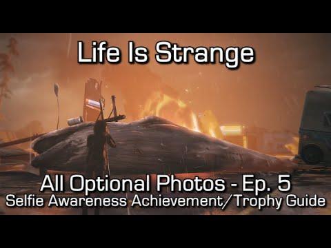Life is Strange: Episode 5 - All Optional Photos - Selfie Awareness Achievement/Trophy Guide