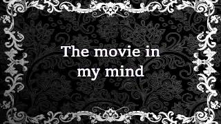 The Movie in my Mind karaoke in F Minor (-4 pitch)