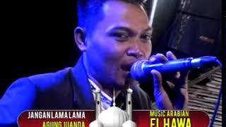 19 JANGAN LAMA LAMA  ORKES GAMBUS EL HAWA BANJAREJO PAGELARAN MALANG