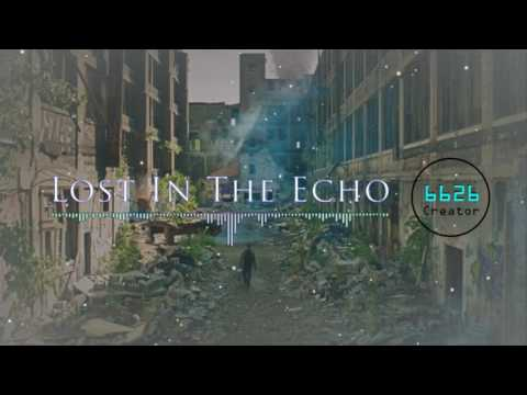 Lost In The Echo 1 hour - Linkin Park