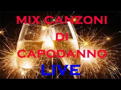 MIX CANZONI PER FESTA DI CAPODANNO - LIVE (1 Parte)