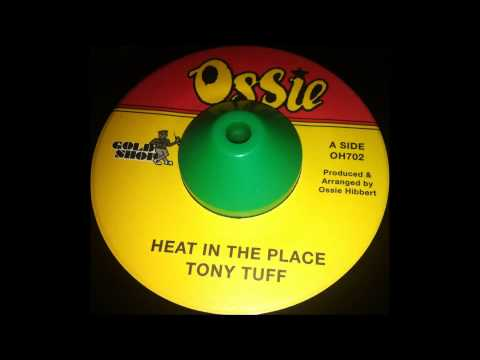 """Tony Tuff """" Heat in the Place"""" + Deadly Headly"""" Hot Hot"""""""