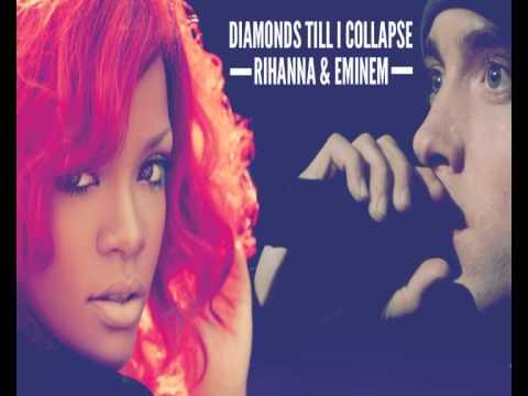 Eminem & Rihanna - Diamonds till I collapse ( Remix )