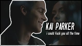 Kai Parker / I could fuck you all the time