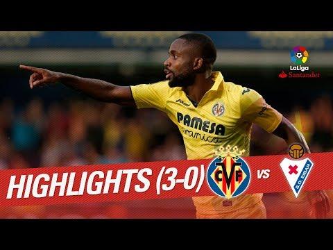 Resumen de Villarreal CF vs SD Eibar (3-0)