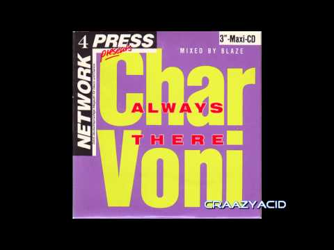 Charvoni - Always There (Extended Blaze Dance Mix)