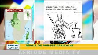 revue de presse africaine : KIOSQUE PANAFRICAIN DU 29 08 2018