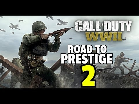 Call of Duty WWll Live - Road to prestige 2 -