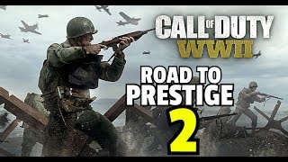 Call of Duty WWll Live - Road to prestige 2 -
