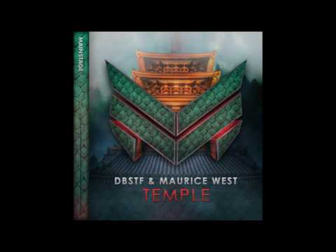 DBSTF & Maurice West  - Temple Extended Mix