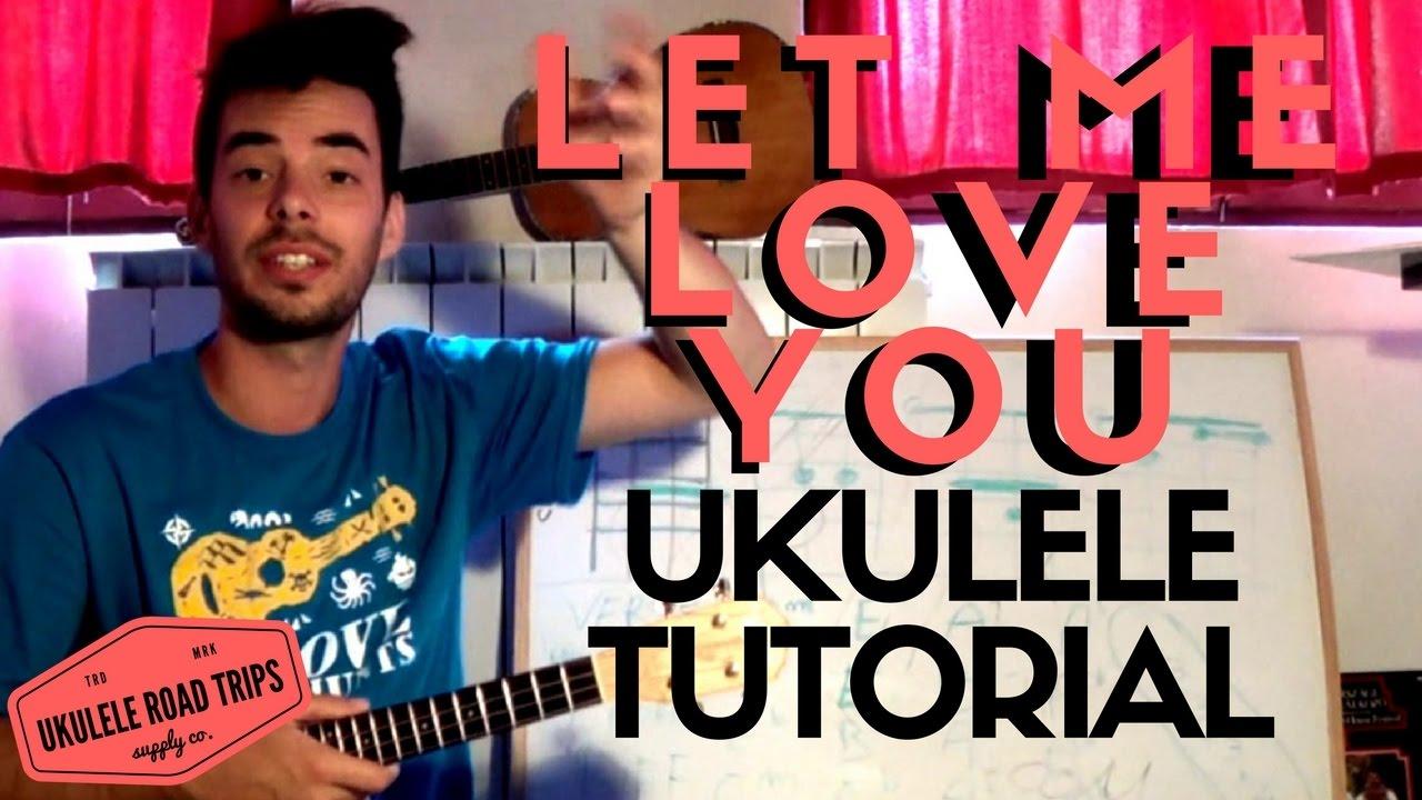 Let me love you ukulele tutorial easy justin bieber dj let me love you ukulele tutorial easy justin bieber dj snake hexwebz Images