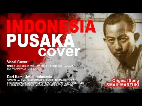 INDONESIA PUSAKA COVER Original song ISMAIL MARZUKI