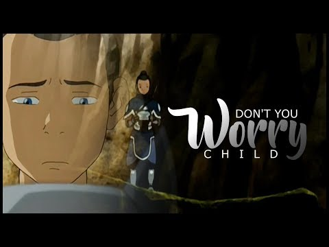 Sokka Tribute ● Don't You Worry Child