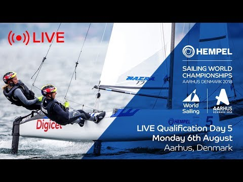 LIVE Sailing  Hempel Sailing World Championships  Qualification Day 5