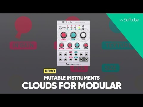 Mutable Instruments Clouds for Modular Demo – Softube