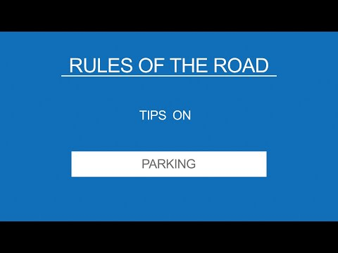 12  PARKING - Rules of the Road - (Useful Tips)