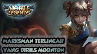 MARKSMAN PALING LINCAH YANG DIRILS MOONTON LANGSUNG LEGENDARY MOBILE LEGENDS
