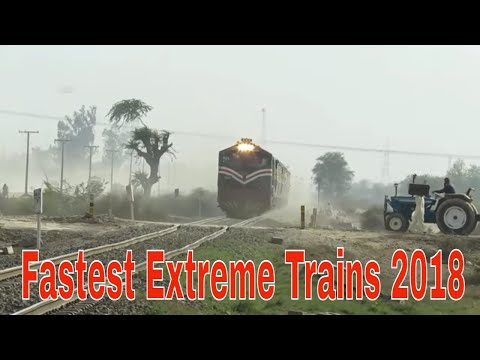Pakistan Railways    EVER Fastest Extreme Trains 2018    Entertainment worldz
