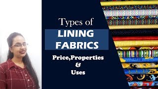Different types of lining fabrics | Cost,Uses and properties | In Hindi  | English subtitles