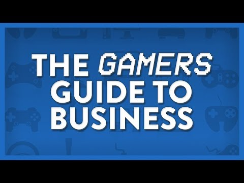Gamers Guide To Business - Getting Started
