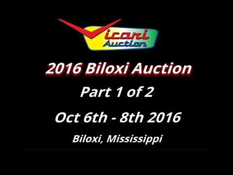 Vicari Auctions: Biloxi 2016 - 1 of 2 - Full Auction Video HD