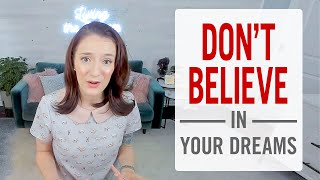 What to do iḟ Your Family and Friends Don't Believe in Your Dreams