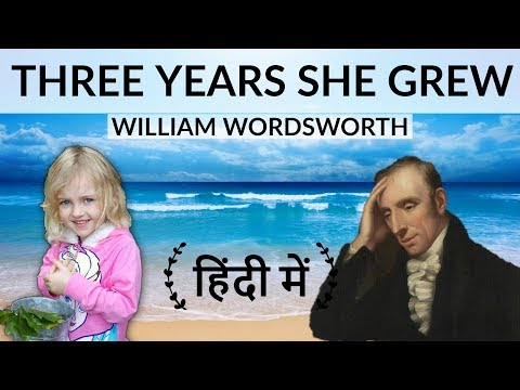 English Poems - Three Years She Grew - William Wordsworth - Three years she grew in sun and shower,