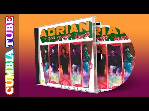 Adrián y Los Dados Negros - El Fenómeno | Disco Completo Cumbia Tube