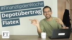 Depotwechsel von Flatex auf ein anderes Depot: So geht's!