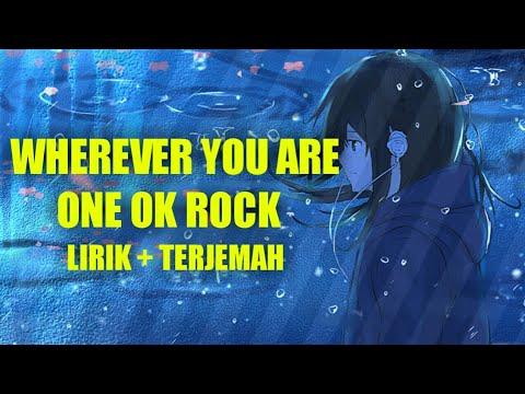lagu-jepang-sedih-|-wherever-you-are-|-one-ok-rock-(-lirik-+-terjemah-indonesia-)