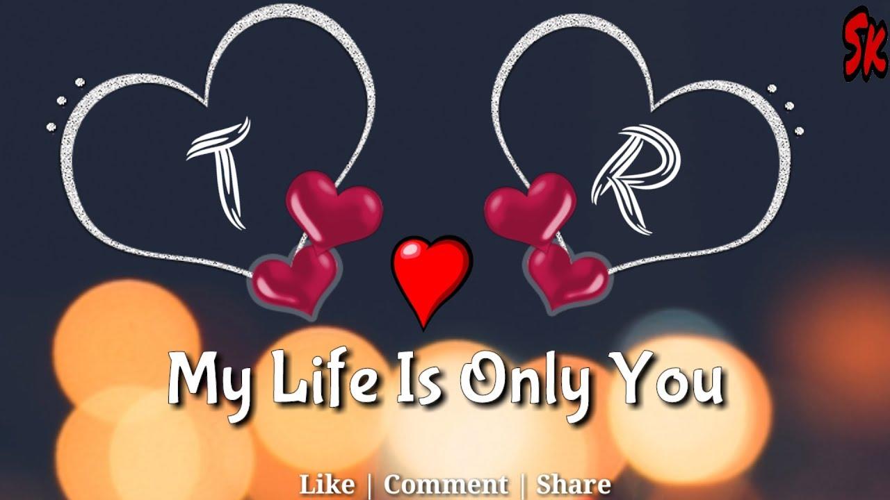 t love r letter whatsapp status t r name t r naam t r