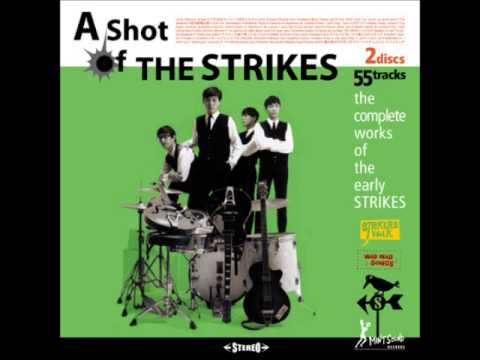 The Strikes - If You Can't Rock Me