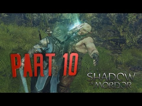 Middle Earth: Shadow Of Mordor - E010 - Let The Branding Beg