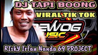 Download DJ TAPI BOONG Viral Tik Tok - Brewog Music, KLEWER Supir Blarak Feat 69 Project