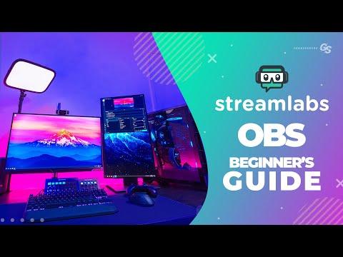 Streamlabs OBS: Beginners Setup Guide