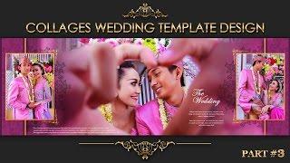 Elegant Inspiration Collages Album Wedding Photoshop Part 3